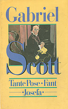Tante Pose ; Fant ; Josefa by Gabriel Scott