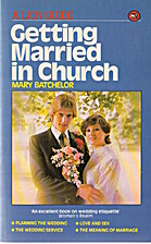 Getting Married in Church by Mary Batchelor
