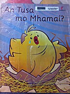An tusa mo Mhamaí? by Dearthóirí…