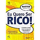 Eu quero $er rico by Bastter Maurício Hissa