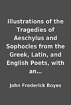 Illustrations of the Tragedies of Aeschylus…