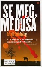 Medusa by Torkil Damhaug
