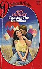 Chasing the Rainbow by Ann Hurley