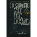 Disturb Not the Dream by Paula Trachtman