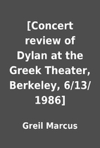 [Concert review of Dylan at the Greek…