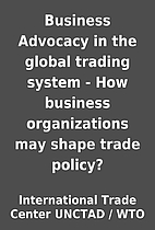 Business Advocacy in the global trading…