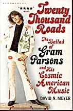 Twenty Thousand Roads: The Ballad of Gram…
