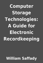 Computer Storage Technologies: A Guide for…