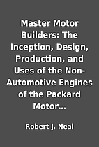 Master Motor Builders: The Inception,…