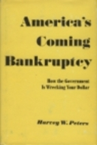 America's Coming Bankruptcy: How the…