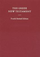 The Greek New Testament by Eberhard Nestle