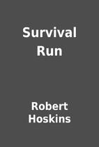 Survival Run by Robert Hoskins