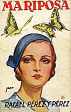 Mariposa by Rafael Pérez y Pérez
