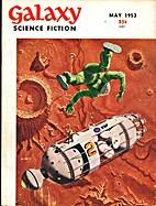Galaxy Science Fiction 1953 May, Vol. 6, No.…