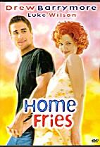 Home Fries by Dean Parisot