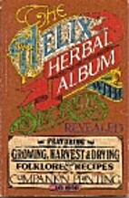 Helix Herbal Album With Secrets Revealed by…