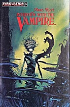 Anne Rice's Interview with the Vampire…