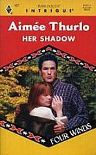 Her Shadow by Aimée Thurlo