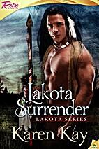 Lakota Surrender by Karen Kay