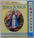 Jesus Songs (Play a song) by Carol Lundberg