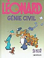 Léonard, tome 9 : Génie civil by Bob De…