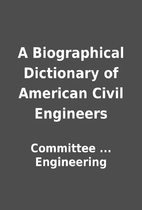 A Biographical Dictionary of American Civil…