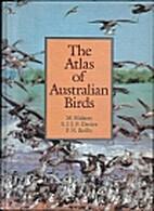 The Atlas of Australian Birds by M. Blakers