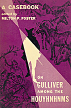 A casebook on Gulliver among the Houyhnhnms…