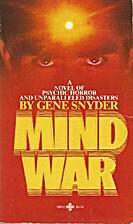 Mind War by Gene Snyder