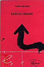 Refugi absent by Marc Granell