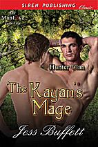 The Kayan's Mage [Hunter Clan 1] (Siren…
