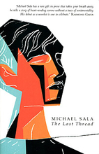 The Last Thread by Michael Sala