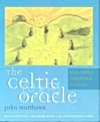 The Celtic Oracle: Exploring the Inner…