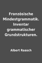 Französische Mindestgrammatik. Inventar…