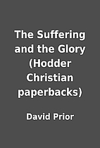 The Suffering and the Glory (Hodder…