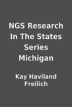 NGS Research In The States Series Michigan…
