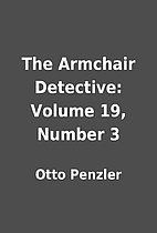 The Armchair Detective: Volume 19, Number 3…