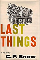 Last Things by C. P. Snow