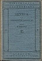 L. Annaei Senecae Dialogorum libros XII by…