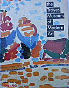 The Troyes Museum of Modern Art. (English…