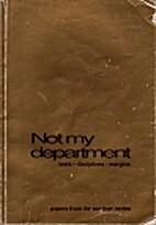 Not My Department volume I