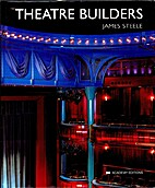 Theatre Builders by James Steele