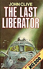 The Last Liberator by John Clive