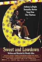 Sweet and Lowdown (Fullscreen) by Woody…