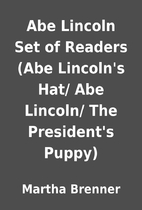 Abe Lincoln Set of Readers (Abe Lincoln's…