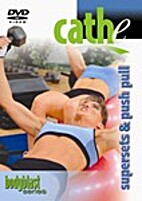 Supersets & Push Pull by Cathe Friedrich