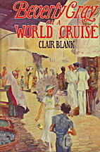 Beverly Gray on a World Cruise by Clair…