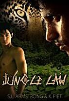 Jungle Law by K. Piet