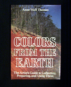 Colors from the Earth: The Artists' Guide to…