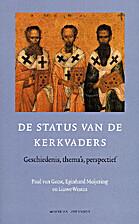 De status van de kerkvaders : geschiedenis,…